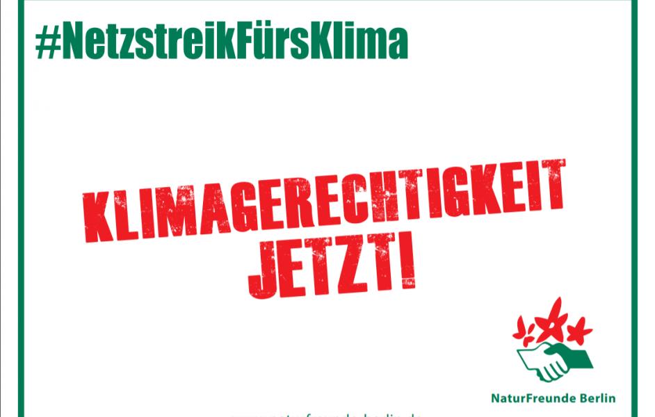 Klimagerechtigkeit jetzt! #NetzstreikFürsKlima